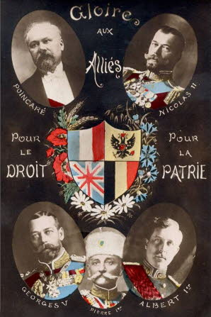 Allied leaders World War 1, France president Poincare; Russia Czar Nicolas; UK King Georges V; Serbia King Pierre or Peter 1; Belgium King Albert 1